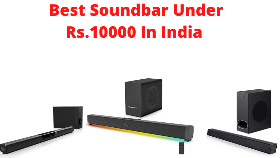 Best Soundbar Under 10000 In India
