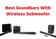 Best Soundbars With Wireless Subwoofer